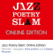 Jazz Poetry Slam: Online Edition