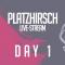 Platzhirsch Duisburg Live | Day 1